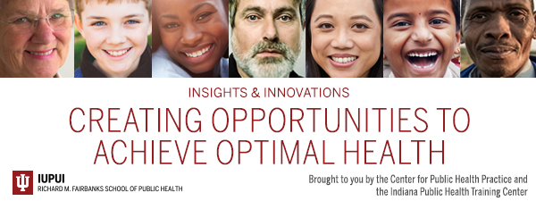 Insights and Innovations: Creating Opportunities to Achieve Optimal Health